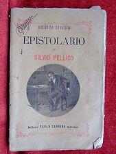 """LIBRO """"EPISTOLARIO"""" DI SILVIO PELLICO ED. PAOLO CARRARA   1890"""