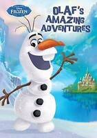 Disney Frozen Olaf's Amazing Adventures (Padded Classic), Parragon Books Ltd , A