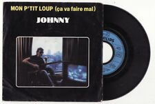 SP  JOHNNY HALLYDAY-Mon petit loup-Philips-FRENCH