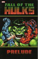 Hulk: Fall of the Hulks Prelude TPB Graphic Novel Marvel Comics (NEW!)