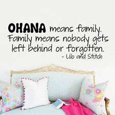 OHANA MEANS FAMILY LILO AND STITCH Vinyl Wall quote Decal home Decor Sticker