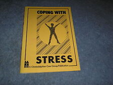 Coping With Stress, Christadelphian Care Group Publication