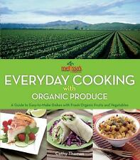 Melissa's Everyday Cooking with Organic Produce: A Guide to Easy-to-Ma-ExLibrary