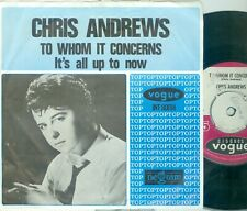 """CHRIS ANDREWS - TO WHOM IT CONCERNS ( DUTCH VOGUE INT.80014) 7""""PS   1965"""