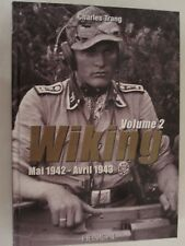Wiking - Volume 2: Mai 1942-Avril 1943 (French Text) armored SS division