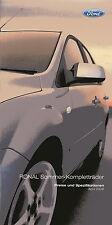 Prospekt 2006 Ford Ronal Felgen Sommer Kompletträder Aluminiumfelgen 4 06 Pkw