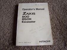 Hitachi Excavator 800 850H 850 H Factory Original Operators Manual Owners