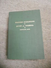 Western Barbarians in Japan and Formosa in Tokugawa Days, 1903-1868