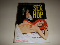 SEX HOP by DON WELLMAN, Pillar Book #PB805, GGA, 1963, Vintage Paperback!