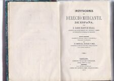 Libro Instituciones del Derecho Mercantil de España. 1873 Book Institutions of t