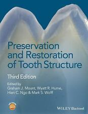PRESERVATION AND RESTORATION OF TOOTH STRUCTURE - MOUNT, GRAHAM J. (EDT)/ HUME,