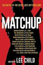 MATCHUP Ed Lee Child Kathy Reichs/Sandra Brown/Steve Berry/John Sanford/CJ Box