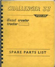 Fowler Diesel Crawler Tractor Challenger 33 Parts Manual