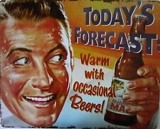 Today's Forecast-Occasional Beer (metal sign)