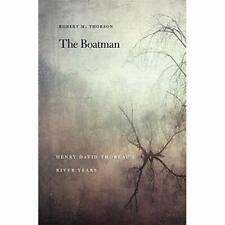 The Boatman: Henry David Thoreau's River Years - Paperback / softback NEW Thorso