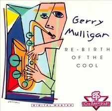 Gerry Mulligan, Re-Birth of the Cool, Excellent