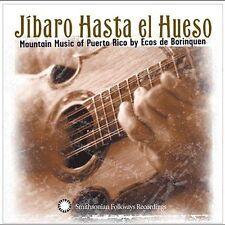 NEW Jibaro Hasta el Hueso: Mountain Music of Puerto Rico (Audio CD)