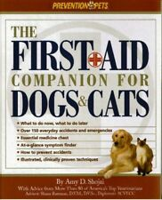 The First-Aid Companion for Dogs and Cats: What to