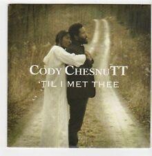 (EZ820) Cody Chesnutt, 'Til I Met Thee - 2013 DJ CD