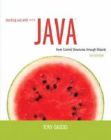 Starting Out with Java : From Control Structures Through Objects by Tony Gaddis