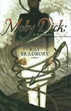 Moby Dick:  A Screenplay by Ray Bradbury - First Printing - Signed and New!