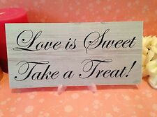 Shabby & Chic Wedding signs Plaques, Sweet Table Candy Bar Take a Treat