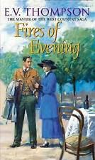 NEW Fires of Evening (Retallick series) by E.V. Thompson