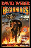 Beginnings, Paperback by Weber, David (EDT); Gannon, Charles E. (CON); Zahn, ...