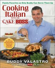 Cooking Italian with the Cake Boss: Family Favorit