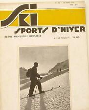 Ski Sport d'Hiver n°22 - 1934 - Oisans - Le Ski Utilitaire - Les Concours -