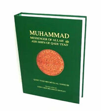 Muhammad (Peace Be Upon Him) Messenger Of Allah:  Ash-Shifa Of Qadi Ilyad