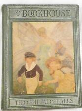 Through Fairy Halls Book My Bookhouse Oliver Beaupre Miller 1928 NICE CONDITION