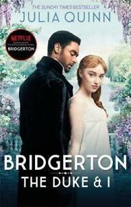 Bridgerton: The Duke and I (Bridgertons Book 1): The Sunday Times bestselling in