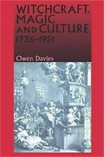Witchcraft, Magic and Culture, 1736-1951, Very Good Condition Book, Davies, Owen