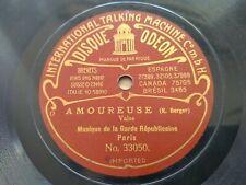 GARDE REPUBLICAINE Bw Odeon 33050/322 78rpm AMOUREUSE / POMONE