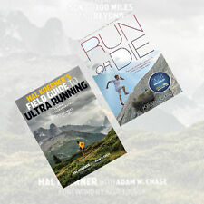 Ultra Collection 2Books Set Hal Koerner's Field Guide to Ultrarunning,Run or Die