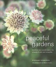 Peaceful Gardens: Transform Your Garden Into a Haven of Calm and Tranquillity