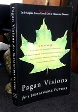 Pagan Visions for a Sustainable Future by Plumwood, Ezzy, Greenwood, 2005