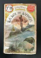 FAYARD Le Livre Populaire 3,25 fr. Gustave AIMARD. La Loi du Lynch.