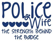 Police Wife - Strength Behind The Badge Non-Reflective Blue Decal Sticker