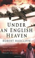 Under an English Heaven By Robert Radcliffe. 9780349115030