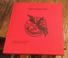 Fire in the Camp LOS BUSTARDOS Rare History JUDSON CHARLES BALL Signed 2010 RARE