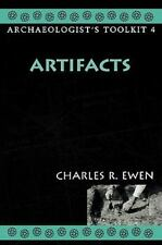 Artifacts (archaeologist's Toolkit): By Charles R. Ewen