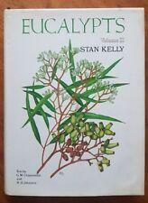 EUCALYPTS By Stan Kelly Volume Two Australian Eucalyptus Trees Illustrated