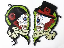 Set of 2 Parts Till death do us part Wedding - Sugar Skull - Dia de Los Muertos