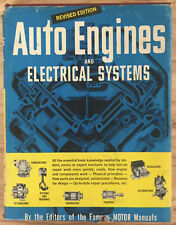 Auto Engines and Electrical Systems-1967 Fourth Edition Blanchard & Ritchen