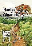 Huellas de Gigantes (Paperback or Softback)