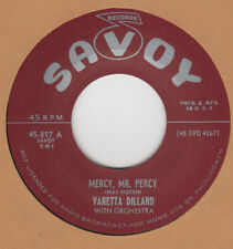 R&B RERPO: SAVOY VARETTA DILLARD – MERCY MR. PERCY/ BIG BERTHA–LITTLE DADDY