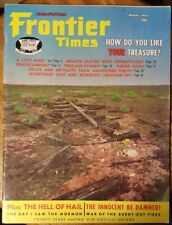 Frontier Times March 1967 How do you like your treasure?