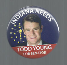 2016 INDIANA NEEDS SENATOR TODD YOUNG BUTTON FROM IN STATE REPUBLICAN CONVENTION